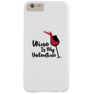 Wein ist mein Valentinsgruß-lustiger Barely There iPhone 6 Plus Hülle