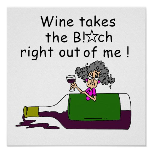 Wein mildert mich poster