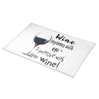 Wein verbessert mit Alter, das ich mit Wein Stofftischset