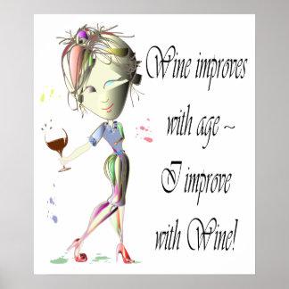 Wein verbessert mit Alter, lustiges Kunst Plakat