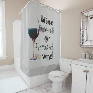 Wein verbessert mit Altersspaß-Sprichwort Duschvorhang
