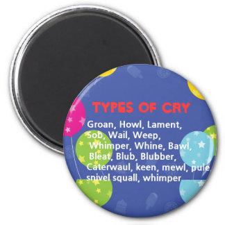 Weisen zu schreien runder magnet 5,7 cm