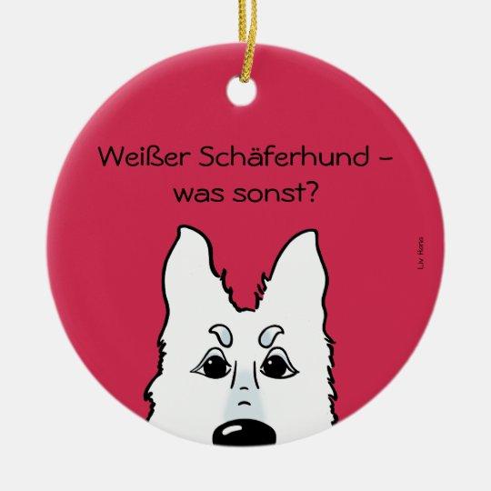 Weißer Schäferhund - was sonst? Keramik Ornament