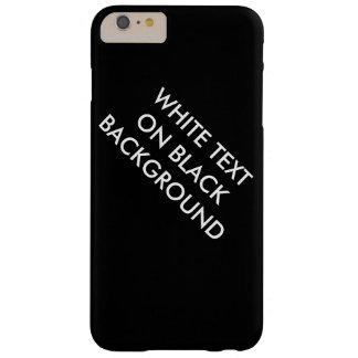 Weißer Text auf schwarzem Hintergrundkasten Barely There iPhone 6 Plus Hülle