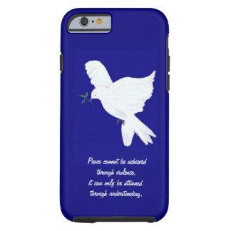 Weißes Friedensc$taube-zitat Tough iPhone 6 Hülle