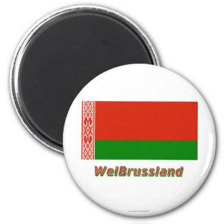 Weißrussland Flagge MIT Namen Runder Magnet 5,7 Cm