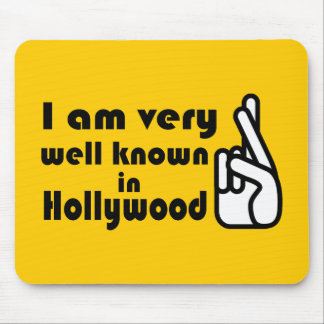 Weithin bekannt in Hollywood Mousepad