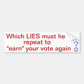 Welche Lügen Ihre Abstimmung gewinnen Autoaufkleber