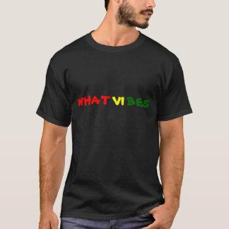Welche Schwingungen? , schwarz T-Shirt