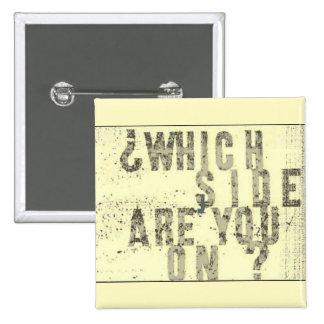 Welche Seite sind Sie eingeschaltet? Knopf Quadratischer Button 5,1 Cm