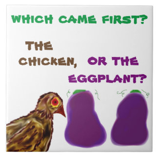 welches kam zuerst? das Huhn oder Aubergine? Keramikfliese