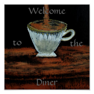 Welcome to the Diner Teatime Poster