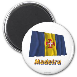 Wellenartig bewegende Flagge Madeiras mit Namen Runder Magnet 5,7 Cm