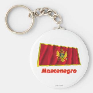 Wellenartig bewegende Flagge Montenegros mit Namen Standard Runder Schlüsselanhänger