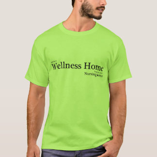 Wellness-Zuhause T-Shirt