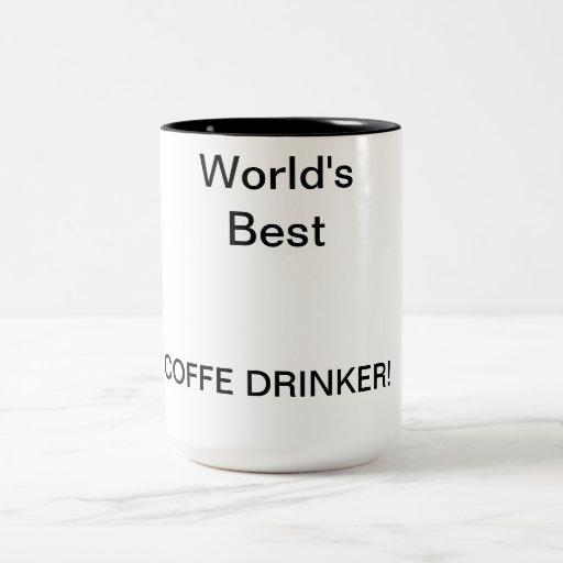 Welt am besten, COFFE TRINKERS! Kaffeetassen