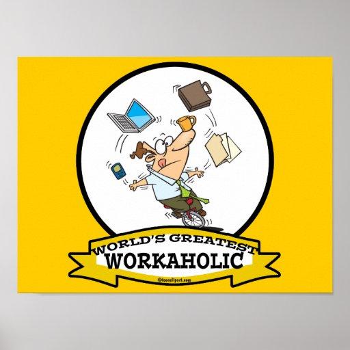 WELTBESTER WORKAHOLIC-MANN-CARTOON PLAKATE