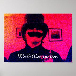 Weltherrschafts-Plakat Poster