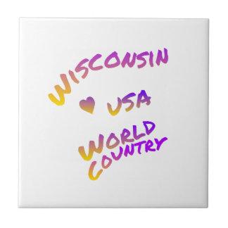 Weltland Wisconsins USA, bunte Textkunst Fliese