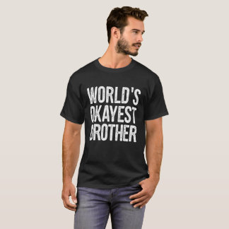 WeltOkayest Bruder-Definitions-lustiges Zitat T-Shirt