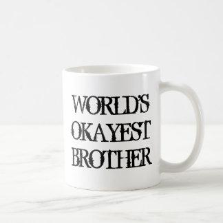 WeltOkayest Bruder-Kaffee-Tasse Tasse