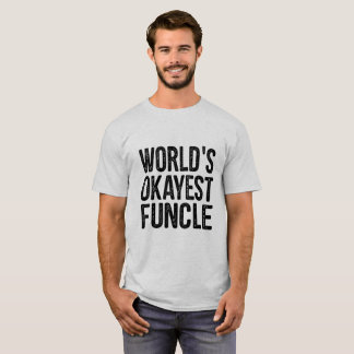 WeltOkayest Funcle Definitions-lustiges Zitat T-Shirt