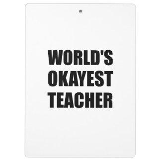 WeltOkayest Lehrer Klemmbrett