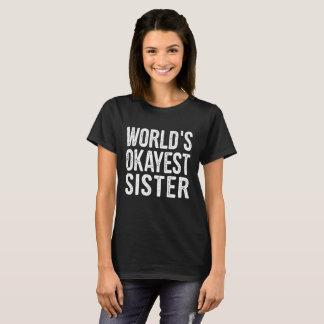 WeltOkayest Schwester-Definitions-Zitat T-Shirt