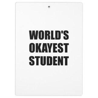 WeltOkayest Student Klemmbrett