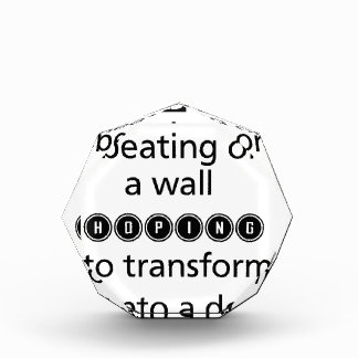 wenden Sie Zeitschlagen nicht auf einer Wand auf, Acryl Auszeichnung