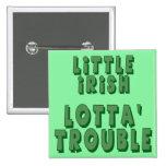 Wenig irischer Lotta Problem-Knopf Buttons