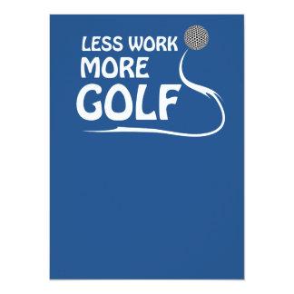 Weniger Arbeit mehr Golf 14 X 19,5 Cm Einladungskarte