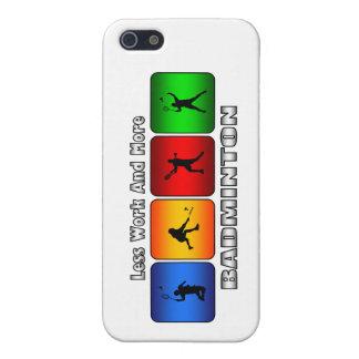 Weniger Arbeit und mehr Badminton iPhone 5 Schutzhüllen
