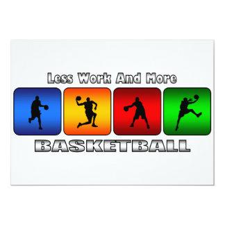 Weniger Arbeit und mehr Basketball 12,7 X 17,8 Cm Einladungskarte