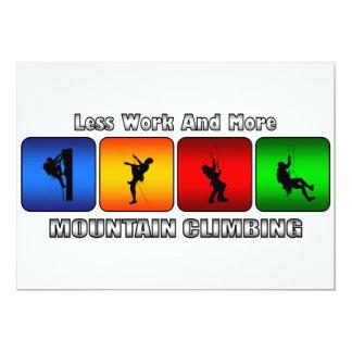 Weniger Arbeit und mehr Bergsteigen 12,7 X 17,8 Cm Einladungskarte