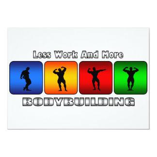 Weniger Arbeit und mehr Bodybuilding 12,7 X 17,8 Cm Einladungskarte