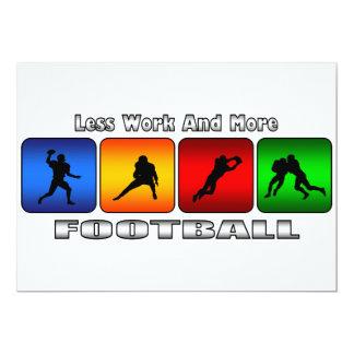 Weniger Arbeit und mehr Fußball 12,7 X 17,8 Cm Einladungskarte