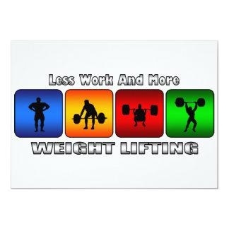 Weniger Arbeit und mehr Gewichts-Anheben 12,7 X 17,8 Cm Einladungskarte