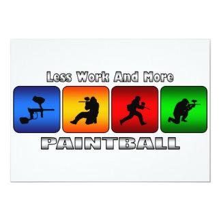 Weniger Arbeit und mehr Paintball 12,7 X 17,8 Cm Einladungskarte