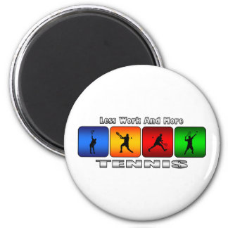 Weniger Arbeit und mehr Tennis (Mann) Runder Magnet 5,7 Cm