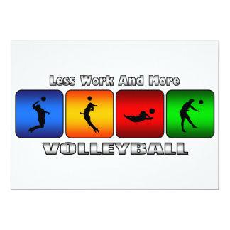 Weniger Arbeit und mehr Volleyball 12,7 X 17,8 Cm Einladungskarte