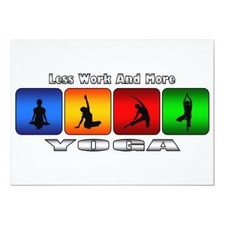 Weniger Arbeit und mehr Yoga 12,7 X 17,8 Cm Einladungskarte