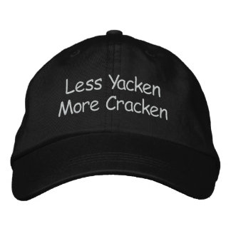 Weniger Yacken mehr Cracken Bestickte Kappe
