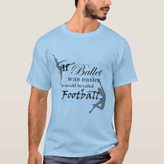 Wenn Ballett war… T - Shirt (kundengerecht)