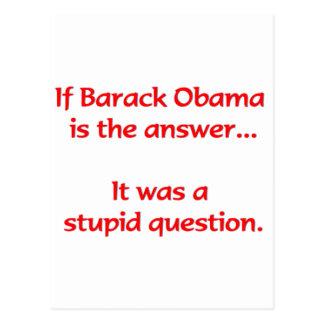 Wenn Barack Obama die Antwort… ist Postkarten