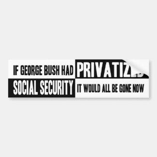 Wenn Bush SSI privatisierte Autoaufkleber
