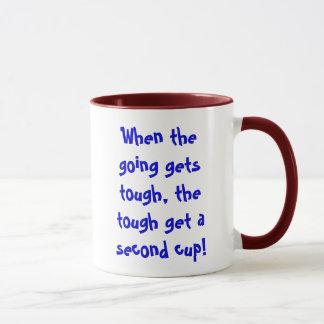 Wenn das Gehen stark erhält, erhalten die starken Tasse