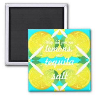 Wenn das Leben Sie gibt, ergreifen Zitronen Quadratischer Magnet