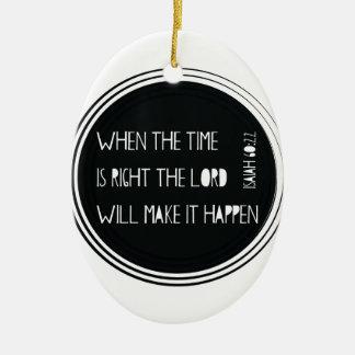 Wenn die Zeit… recht ist Ovales Keramik Ornament
