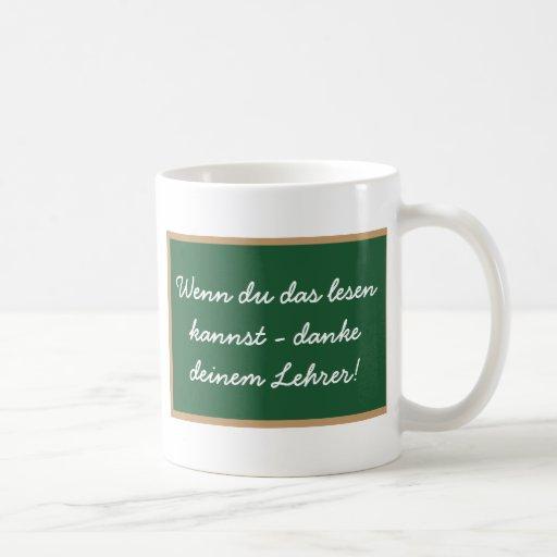 Wenn du das lesen  kannst - danke  deinem Lehrer! Tee Tassen
